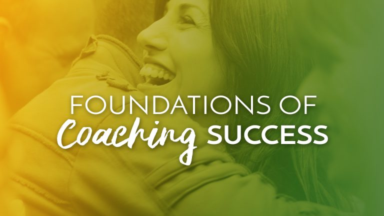Foundations of coaching success