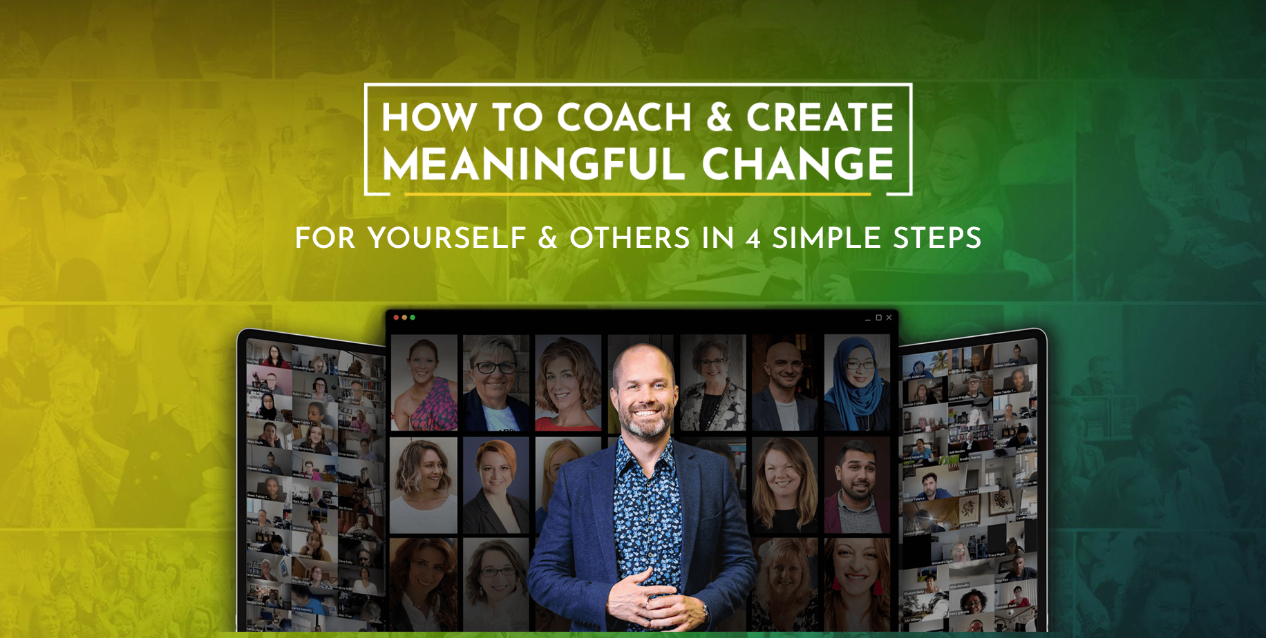 How to coach & create meaningful change