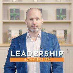 Leadership is an inside job
